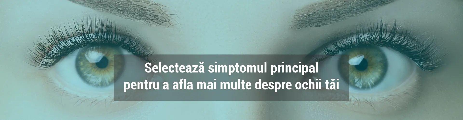 Simptome ochi